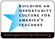 Opportunity Culture for Teachers